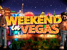 Слот Weekend In Vegas